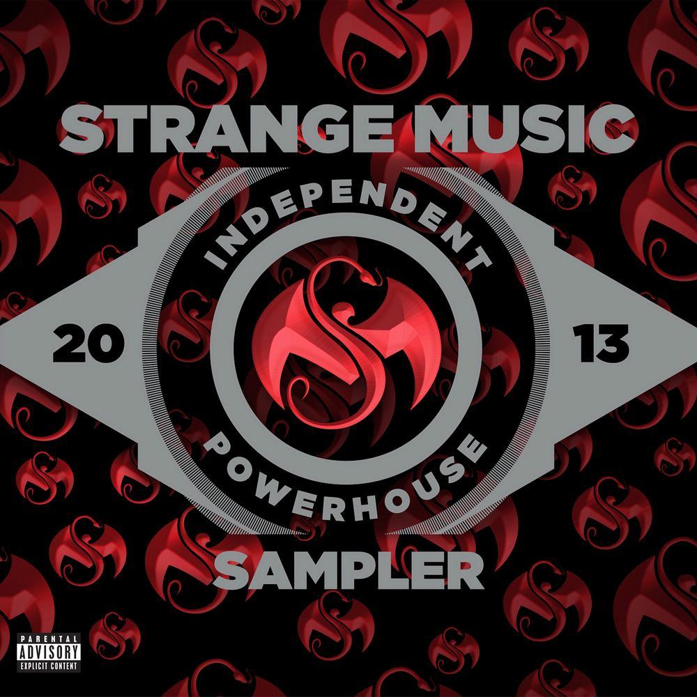 Strange Music Independent Powerhouse 2013 Sampler